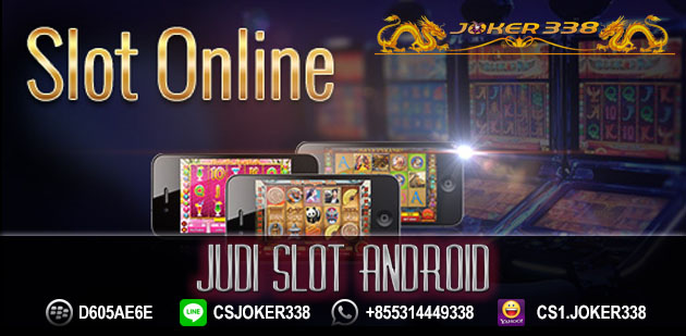 Judi Slot Android
