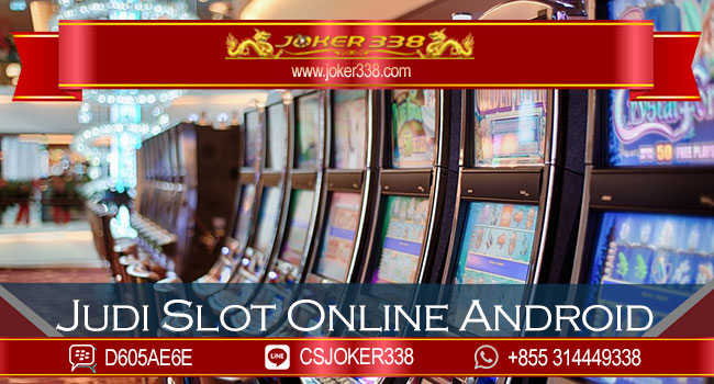 Judi-Slot-Online-Android