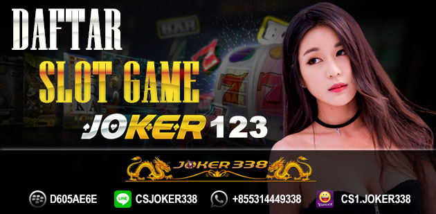 Daftar Slot Game Joker123